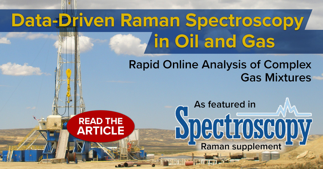 Spectroscopy Magazine: Raman in oil & gas article